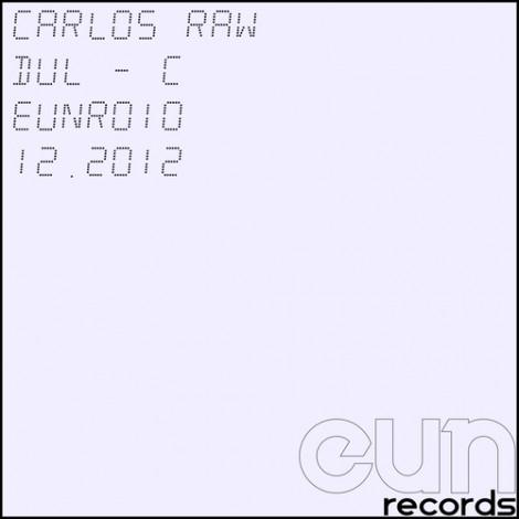 """Carlos Raw """"DUL C - EP"""""""