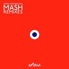 Shin Nishimura - MASH REMIXES