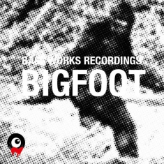 BASS WORKS RECORDINGS V.A / BIGFOOT