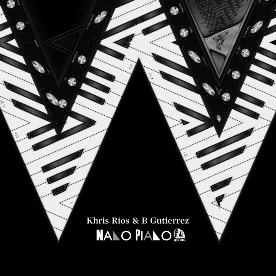 Khris Rios & B Gutierrez - NANO PIANO [TTDG35]