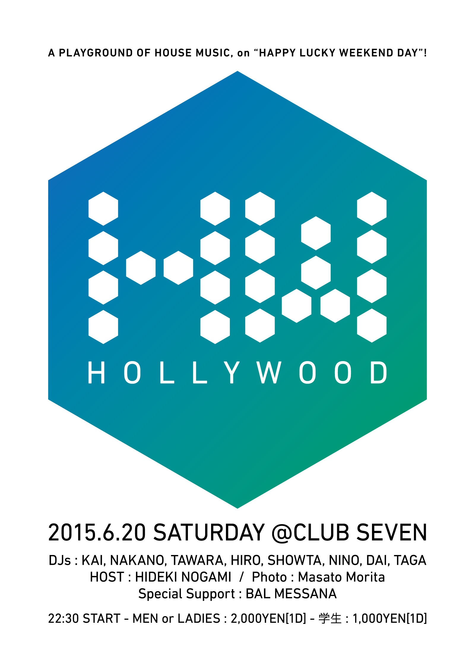 2015.6.20 SAT – KAI & TAWARA : DJ@SEVEN LOUNGE / HOLLYWOOD