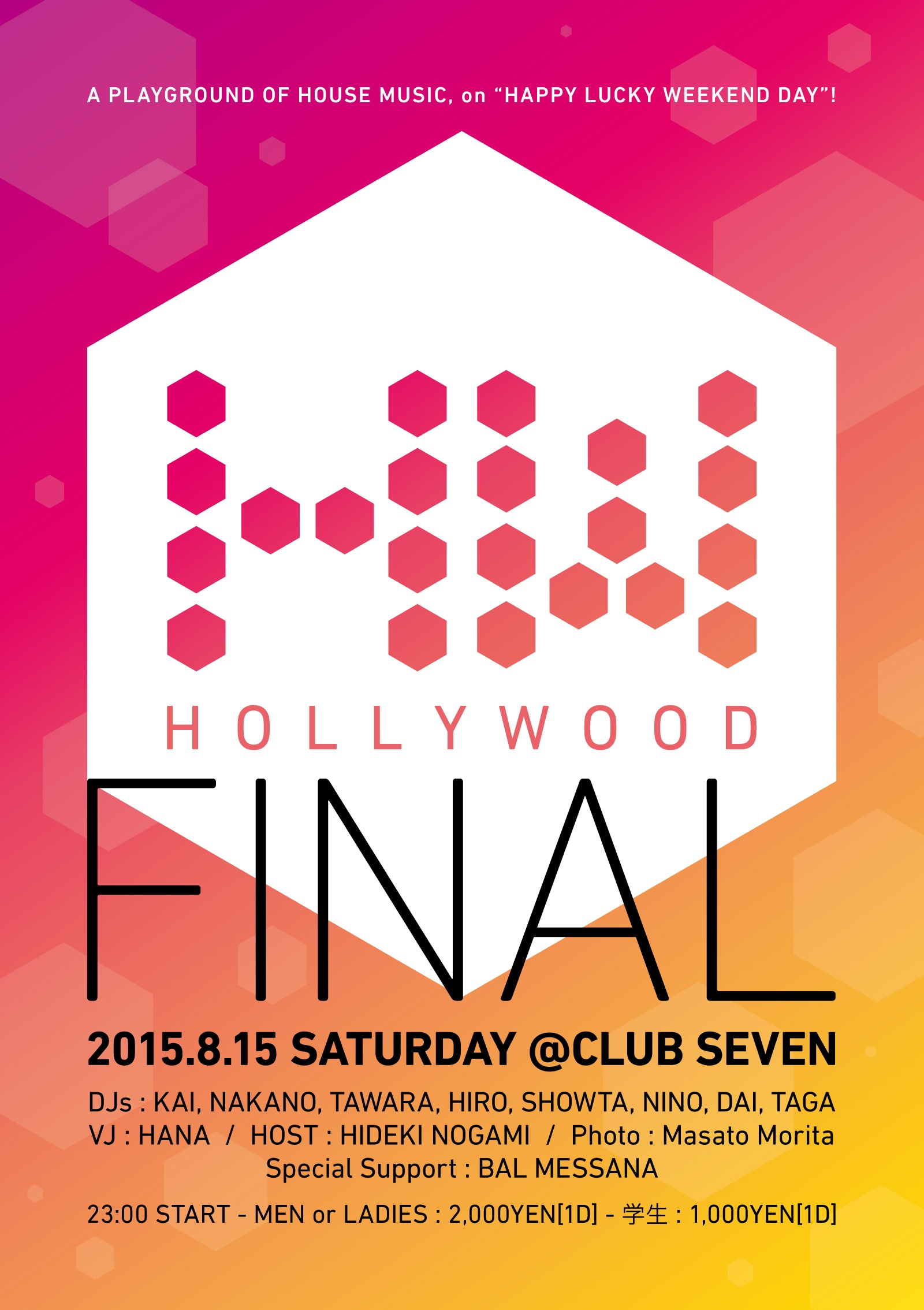 2015.8.15 SAT – KAI & TAWARA : DJ@SEVEN / HOLLYWOOD