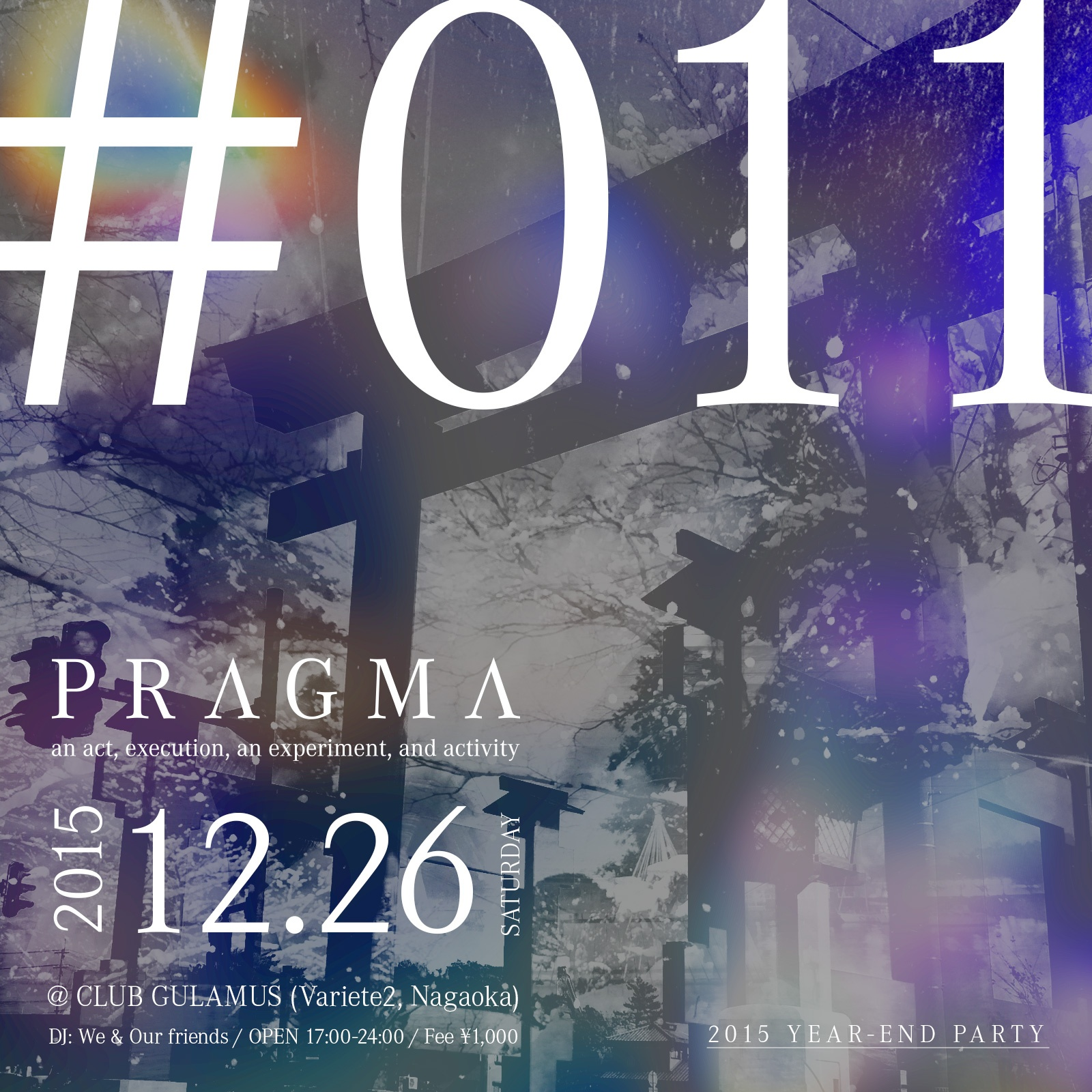 2015.12.26 SAT – TAWARA : DJ@GULAMOURS(Variete2) / PRAGMA #011 -2015 END YEAR PARTY-