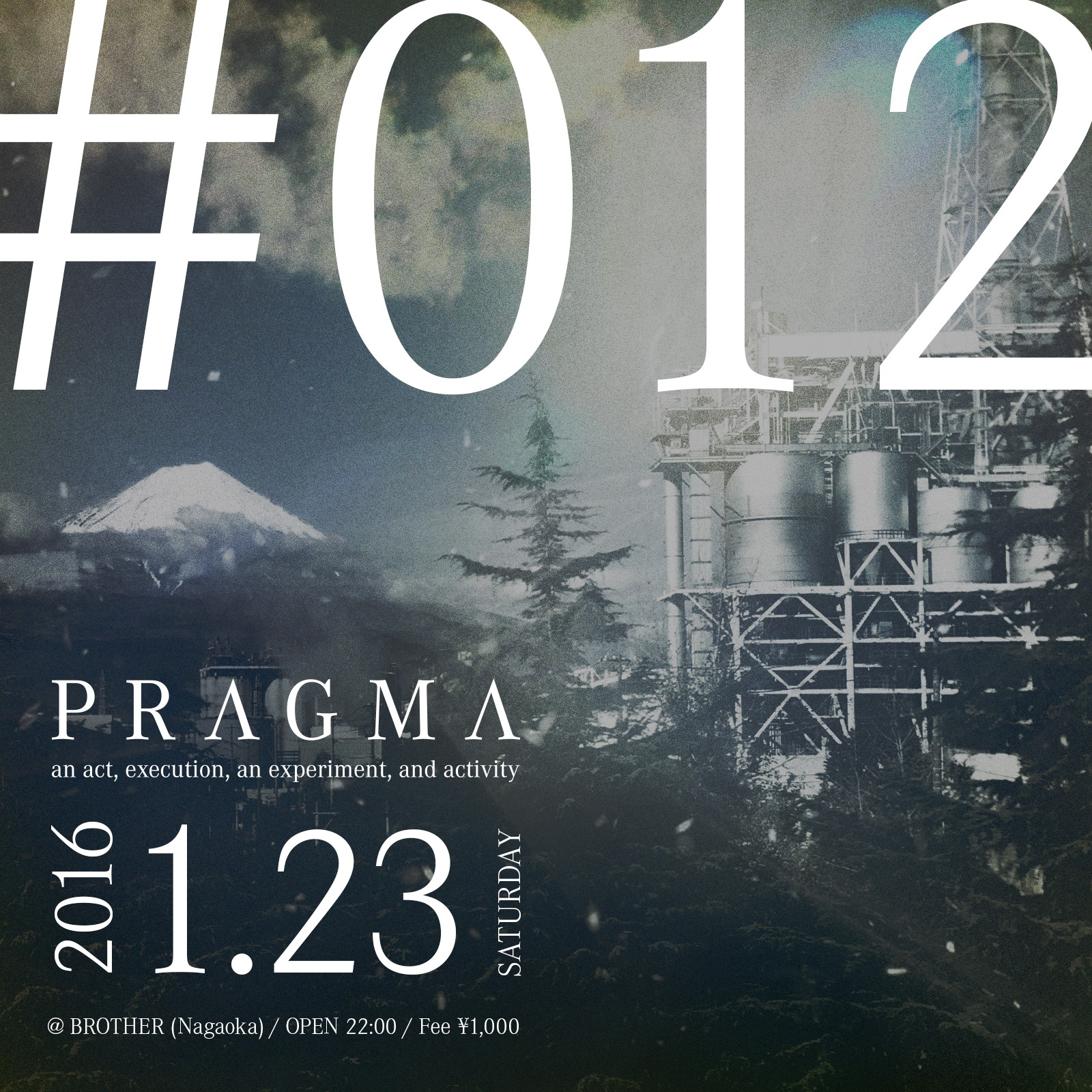 2016.1.23 SAT – TAWARA : DJ@BROTHER / PRAGMA #012