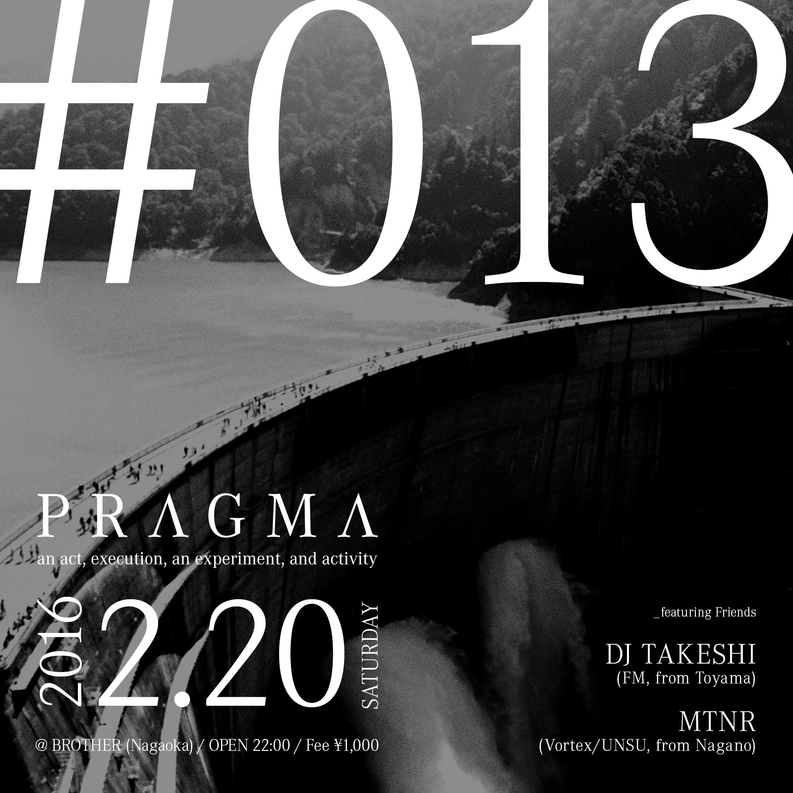 2016.2.20 SAT – TAWARA : DJ@BROTHER / PRAGMA #013