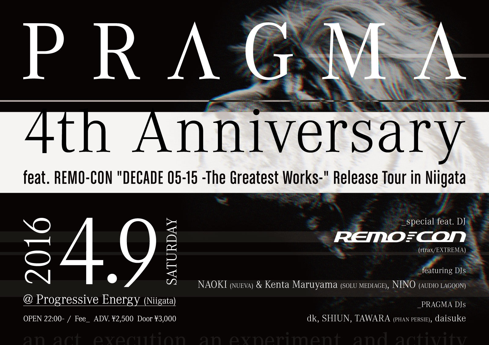 "PRAGMA 4th Anniversary / feat. REMO-CON ""DECADE 05-15 -The Greatest Works-"" Release Tour in Niigata"