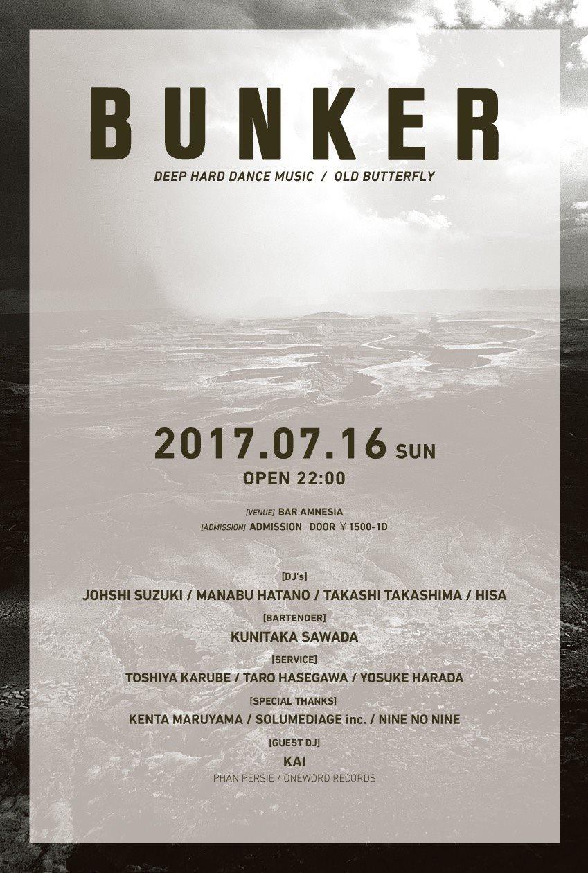2017.7.16 SUN – KAI : DJ @ BAR AMNESIA / BUNKER