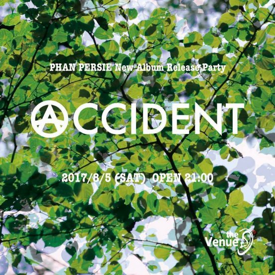 2017.8.5 SAT – KAI : DJ @ the Venue (Nagano) / ACCIDENT