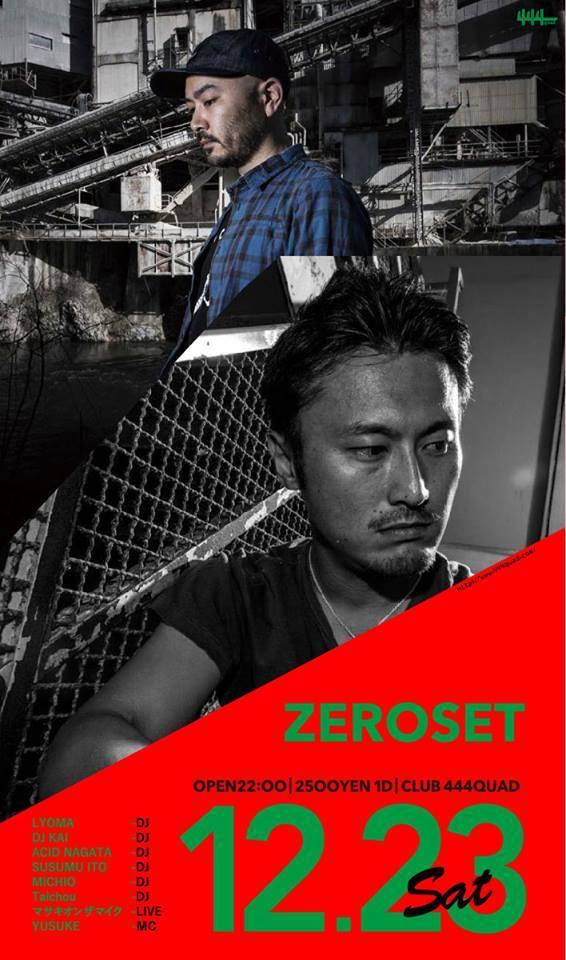 2017.12.23 SAT – KAI : DJ@CLUB 444QUAD / ZEROSET