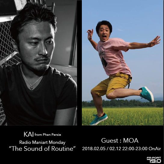 2018.2.5 MON, 12 MON – KAI : Navigator on FM PORT / the Sound of Routine - Guest: MOA