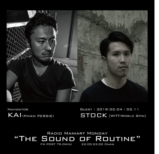 2019.2.4 MON, 11 MON – KAI : Navigator on FM PORT / the Sound of Routine – Guest: STOCK