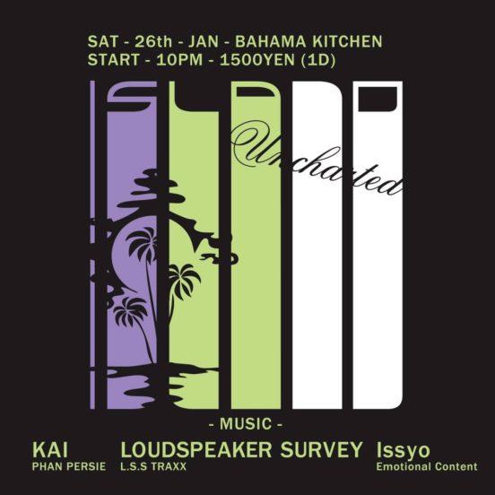 2019.1.26 SAT – KAI : DJ@BAHAMA KITCHEN / ISLAND
