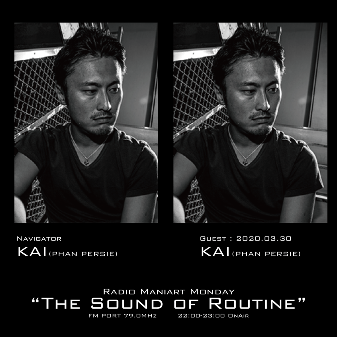 2020. 3. 30 MON – KAI : Navigator on FM PORT / the Sound of Routine