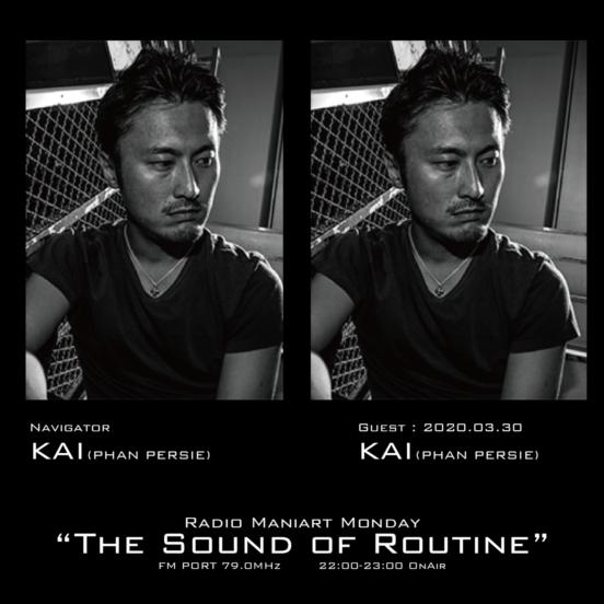 2020. 3. 30 MON – KAI : Navigator on FM PORT / the Sound of Routine