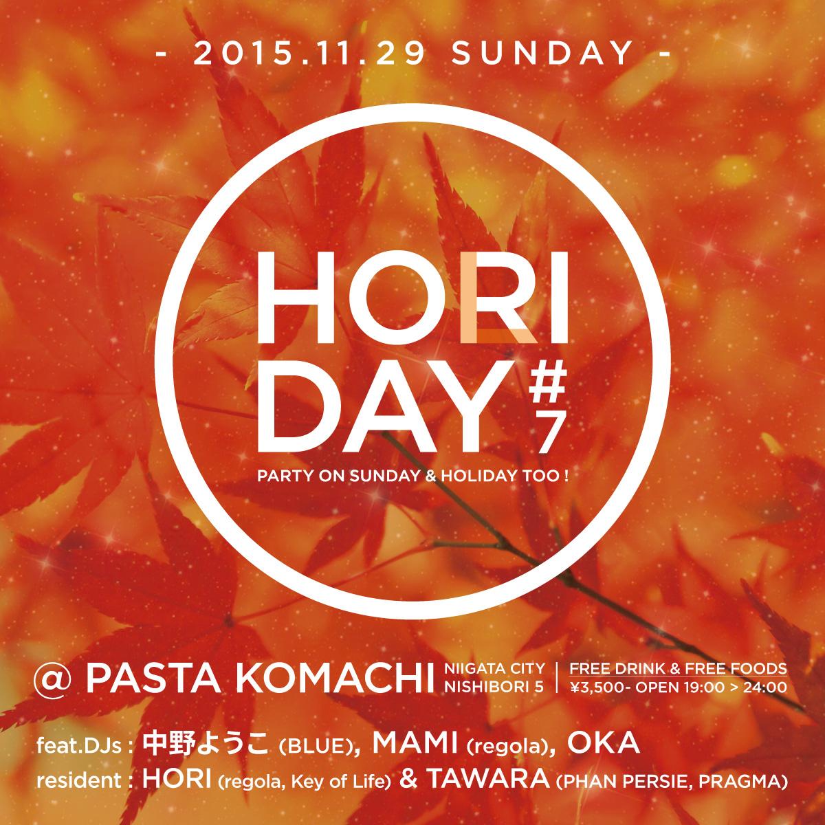 2015.11.29 SUN – TAWARA : DJ@PASTA KOMACHI / HORIDAY #07