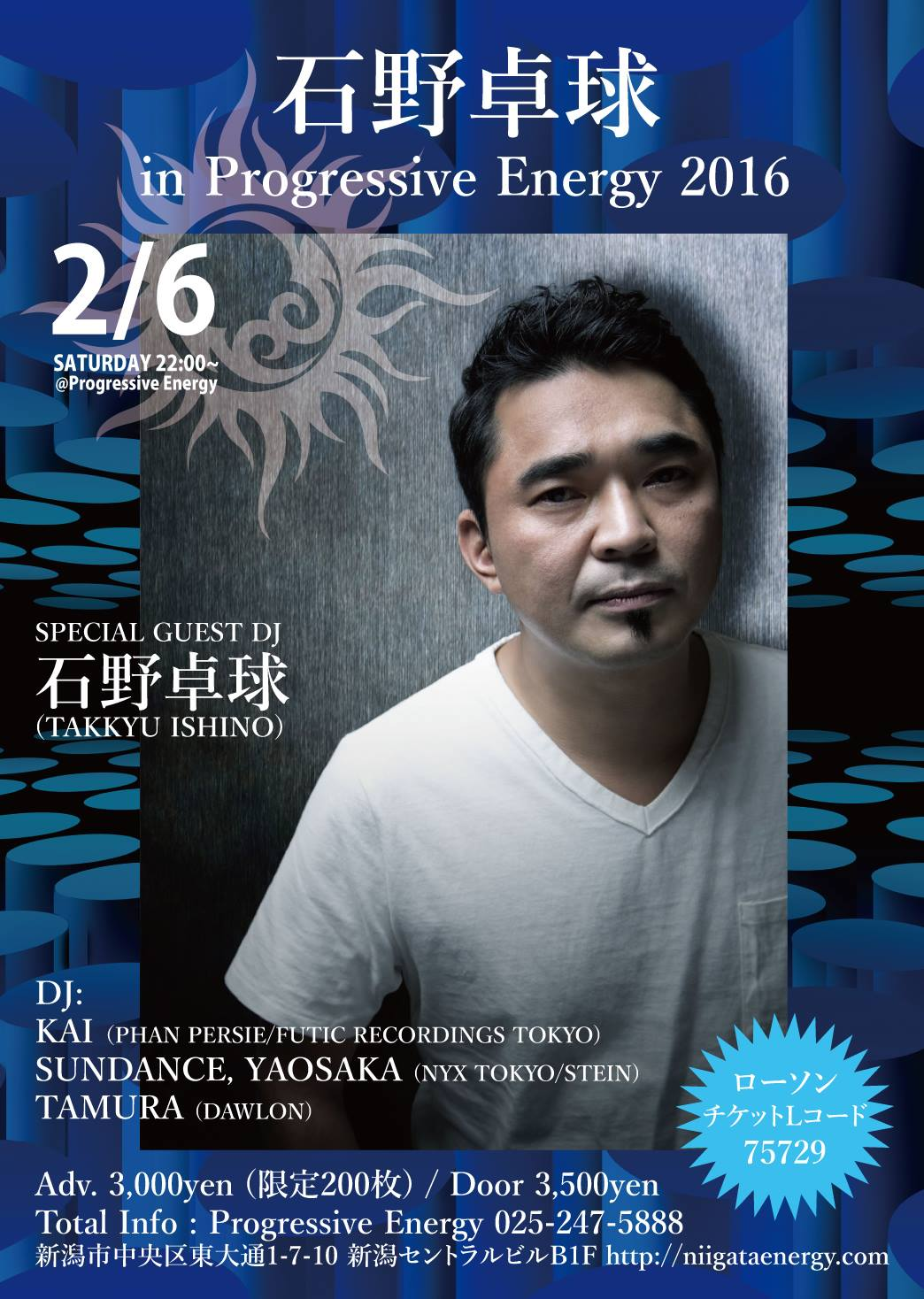 2016.2.6 SAT – KAI : DJ@Progressive Energy / Takkyu Ishino in P.E. 2016