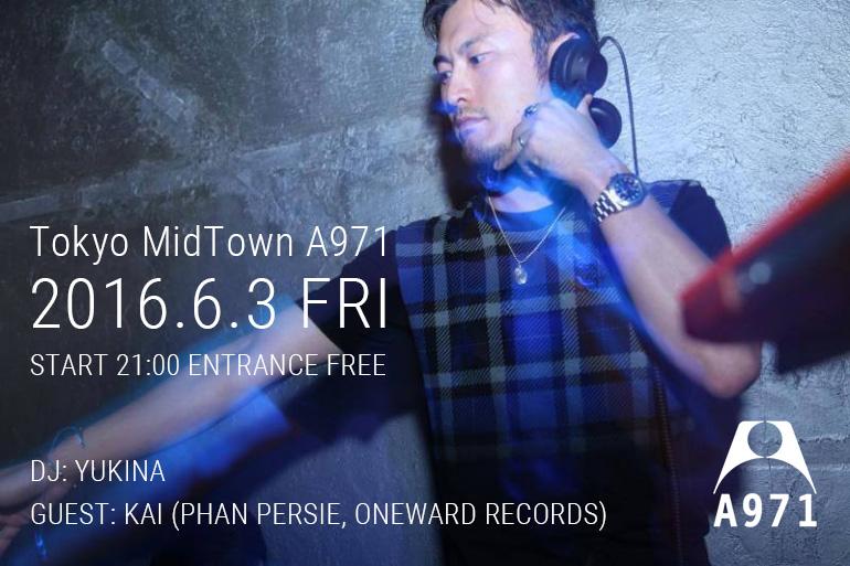 2014.6.3 FRI – KAI : DJ@Tokyo Midtown A971
