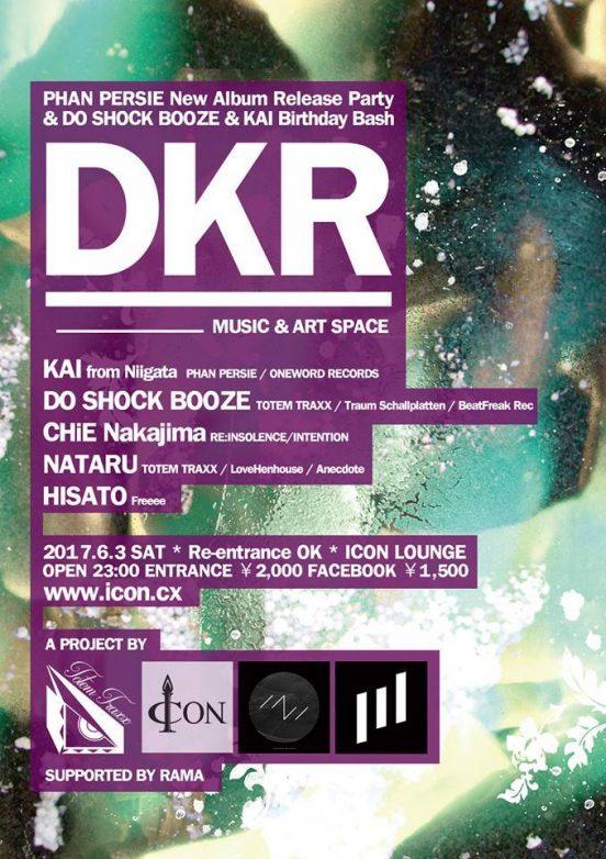 2016.6.3 SAT – KAI : DJ @ ICON LOUNGE / D K R