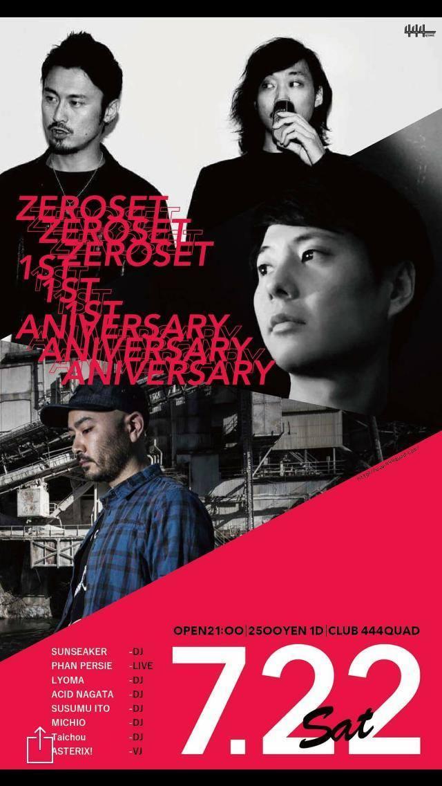 2017.7.22 SAT – PHAN PERSIE : LIVE@CLUB 444QUAD(Saitama) / ZEROSET -1st Anniversary!-