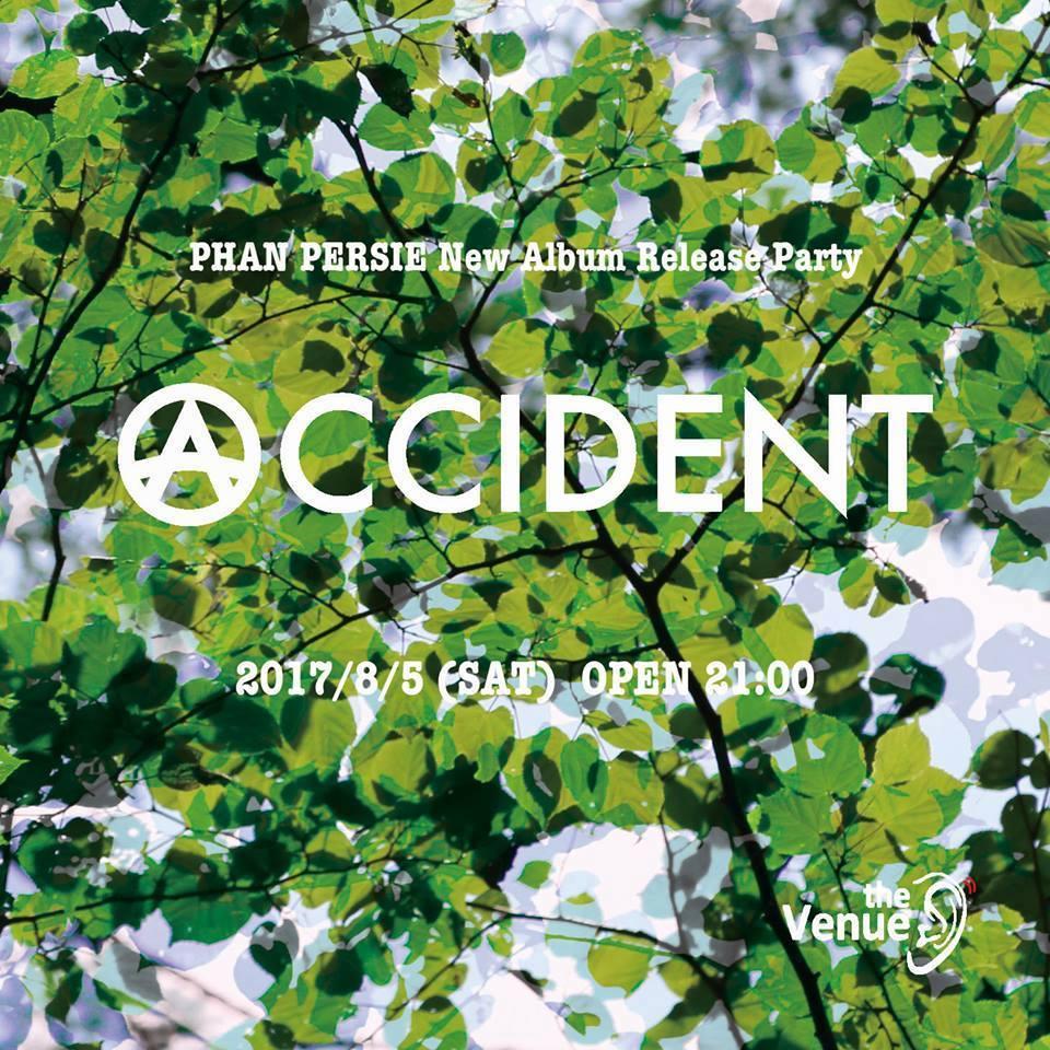 2017.8.5 SAT – KAI : DJ @ the Venue (Nagano) / ACCIDENT
